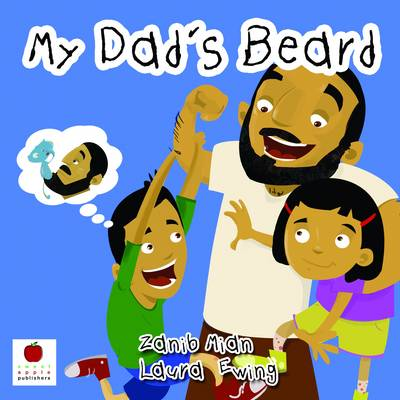 My Dad's Beard by Zanib Mian