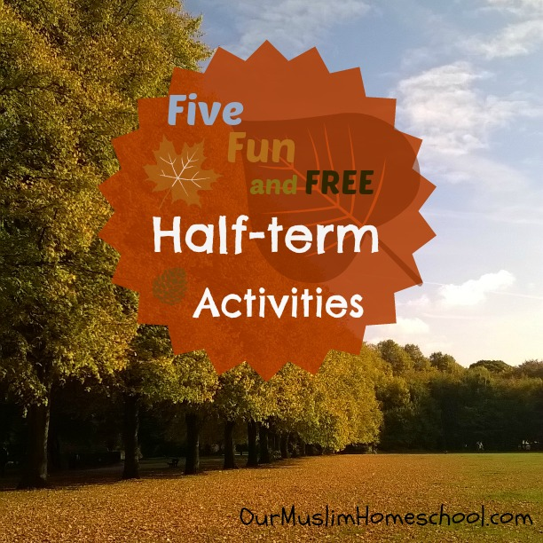 Five fun and free half term activites