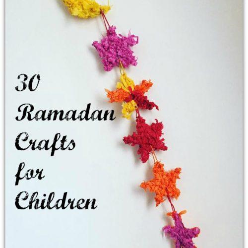 30 Ramadan Crafts for Children