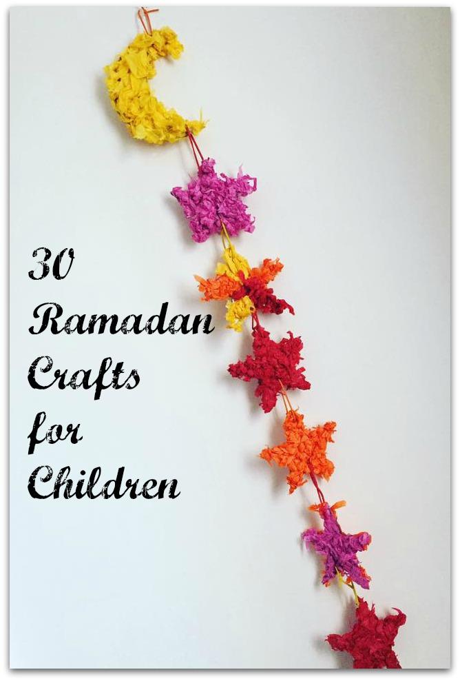 30 Ramadan Crafts For Children Muslim Mummy