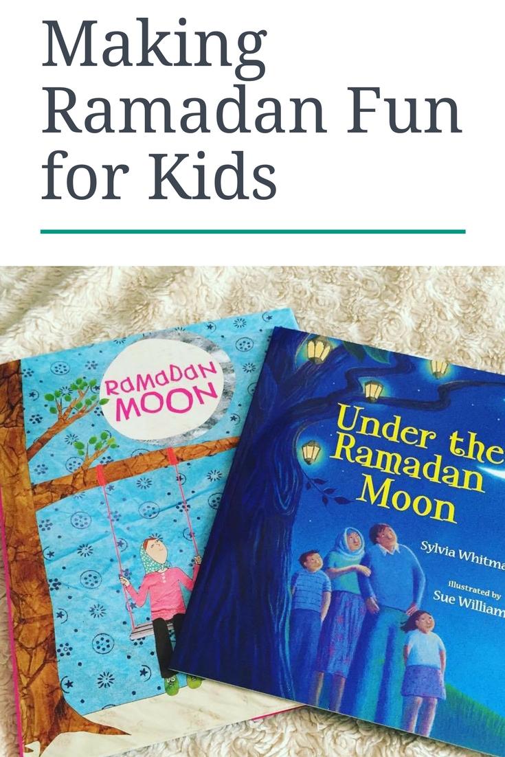 Making Ramadan Fun for kids