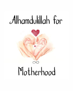 #Alhamdulillahforseries motherhood