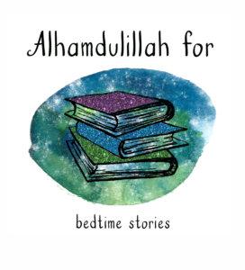 #Alhamdulillahforseries bedtime stories